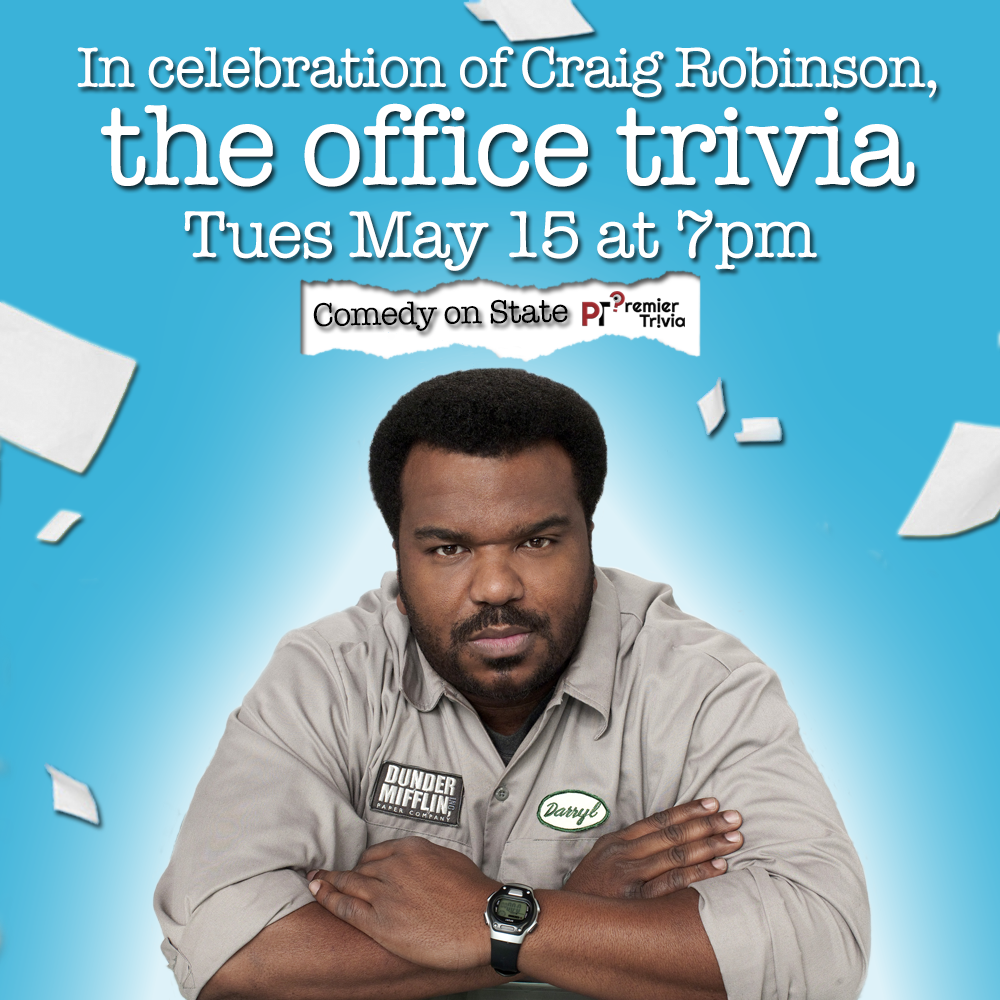 SPECIAL EVENT: 7:00 Comedy on State Presents: The Office
